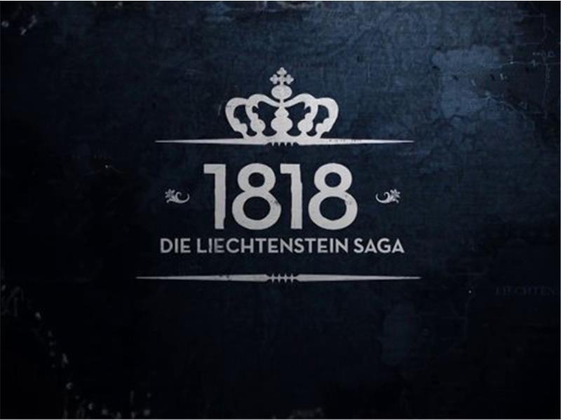 1818 Die Liechtenstein Saga — Vom Bauern zum Banker